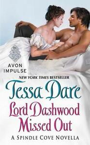 Lord Dashwood Missed Out - Tessa Dare - cover