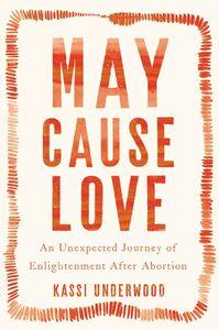 Ebook in inglese May Cause Love Underwood, Kassi