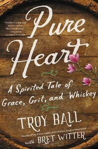 Ebook in inglese Pure Heart Ball, Troylyn , Witter, Bret