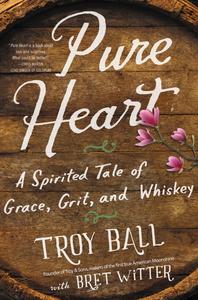 Ebook in inglese Pure Heart Ball, Troylyn , Witter, Bret