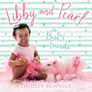Libby and Pearl: The Best of Friends - Lindsey Bonnice - cover