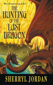 Foto Cover di Hunting of the Last Dragon, Ebook inglese di Sherryl Jordan, edito da HarperCollins