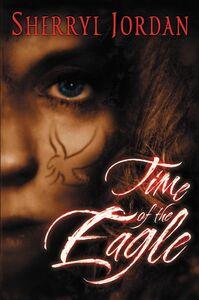 Ebook in inglese Time of the Eagle Jordan, Sherryl