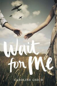 Ebook in inglese Wait for Me Leech, Caroline