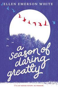Foto Cover di A Season of Daring Greatly, Ebook inglese di Ellen Emerson White, edito da HarperCollins