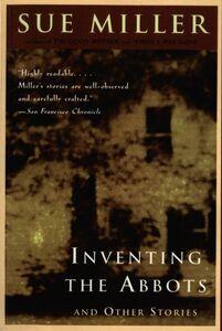 Foto Cover di Inventing the Abbotts, Ebook inglese di Sue Miller, edito da HarperCollins