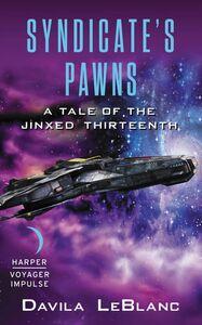 Foto Cover di Syndicate's Pawns, Ebook inglese di Davila LeBlanc, edito da HarperCollins