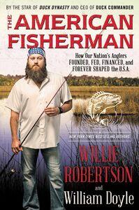 Foto Cover di American Fisherman, Ebook inglese di William Doyle,Willie Robertson, edito da HarperCollins