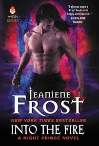 Into the Fire: A Night Prince Novel - Jeaniene Frost - cover