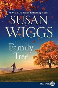 Family Tree [Large Print] - Susan Wiggs - cover
