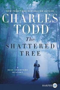 The Shattered Tree [Large Print] - Charles Todd - cover