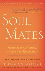 Soul Mates: Honoring the Mysteries of Love and Relationship - Thomas Moore - cover