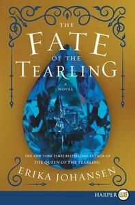 The Fate of the Tearling - Erika Johansen - cover