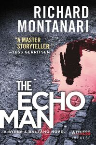 Foto Cover di The Echo Man, Ebook inglese di Richard Montanari, edito da HarperCollins