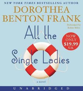 All the Single Ladies - Dorothea Benton Frank - cover