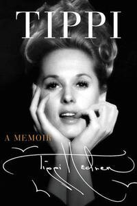 Tippi: A Memoir - Tippi Hedren - cover