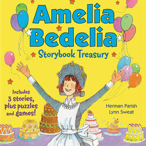 Amelia Bedelia Storybook Treasury #2 (Classic): Calling Doctor Amelia Bedelia; Amelia Bedelia and the Cat; Amelia Bedelia Bakes Off - Herman Parish - cover