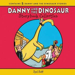 The Danny And The Dinosaur Storybook Collection: 5 Beloved Stories - Syd Hoff - cover