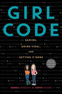 Ebook in inglese Girl Code Gonzales, Andrea , Houser, Sophie