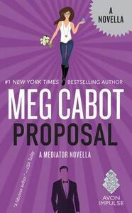 Proposal: A Mediator Novella - Meg Cabot - cover