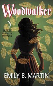 Foto Cover di Woodwalker, Ebook inglese di Emily B. Martin, edito da HarperCollins