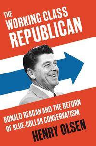 Foto Cover di Rise of the New Deal Republicans, Ebook inglese di Henry Olsen, edito da HarperCollins
