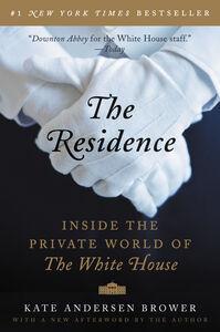 Foto Cover di The Residence, Ebook inglese di Kate Andersen Brower, edito da HarperCollins