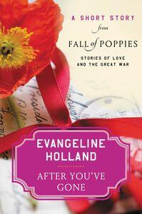 Ebook in inglese After You've Gone Holland, Evangeline