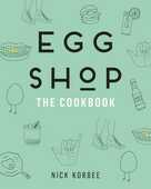 Libro in inglese Egg Shop: The Cookbook Nick Korbee