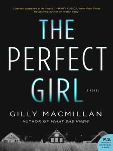 Foto Cover di The Perfect Girl, Ebook inglese di Gilly MacMillan, edito da HarperCollins