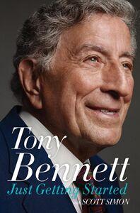 Foto Cover di Just Getting Started, Ebook inglese di Tony Bennett,Scott Simon, edito da HarperCollins