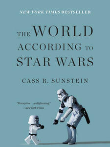 The World According to Star Wars - Cass R. Sunstein - cover
