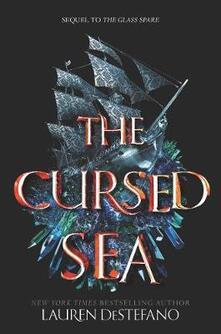 The Cursed Sea - Lauren DeStefano - cover