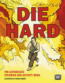 Libro in inglese Die Hard: The Authorized Coloring and Activity Book Twentieth Century Fox Home Entertainment
