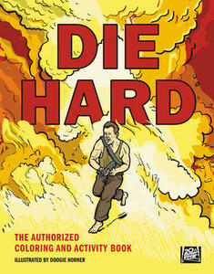 Die Hard: The Authorized Coloring and Activity Book - Twentieth Century Fox Home Entertainment - cover