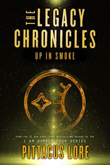 Legacy Chronicles: Up in Smoke