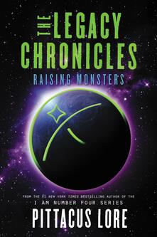 The Legacy Chronicles: Raising Monsters