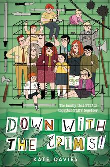 The Crims #2: Down with the Crims!