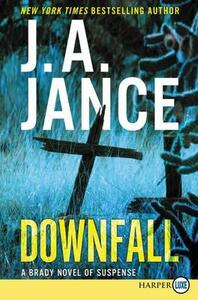 Downfall [Large Print] - J A Jance - cover
