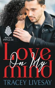Foto Cover di Love On My Mind, Ebook inglese di Tracey Livesay, edito da HarperCollins