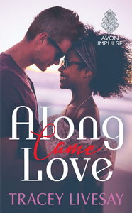 Ebook in inglese Along Came Love Livesay, Tracey