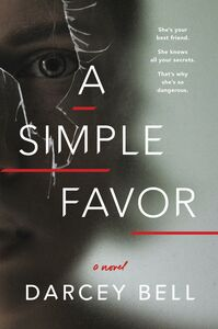 Ebook in inglese A Simple Favor Bell, Darcey