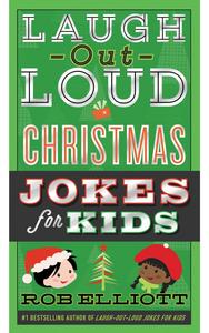 Ebook in inglese Laugh-Out-Loud Christmas Jokes for Kids Elliott, Rob