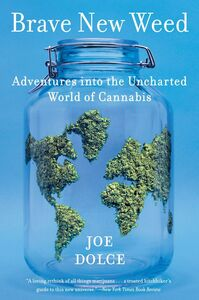 Ebook in inglese Brave New Weed Dolce, Joe