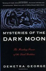 Mysteries of the Dark Moon - Demetra George - cover