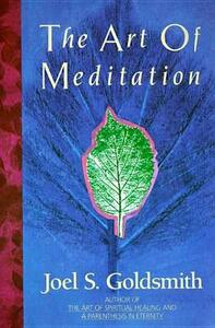Art of Meditation - Joel S. Goldsmith - cover
