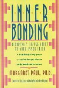Inner Bonding - Margaret Paul - cover