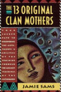The 13 Original Clan Mothers - Jamie Sams - cover
