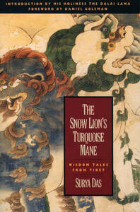 The Snow Lion's Turquoise Mane: Wisdom Tales from Tibet - Surya Das - cover