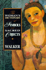 Woman's Dictionary of Sacred Objects - Barbara G. Walker - cover